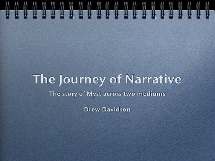 The Journey of Narrative