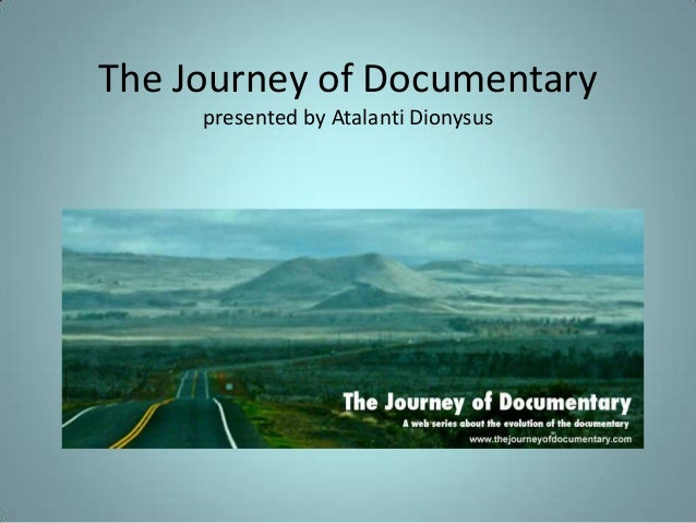 The Journey of Documentary