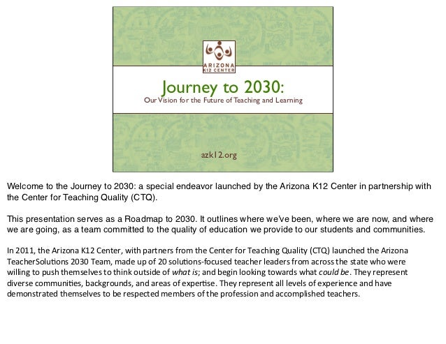 Journey to 2030:                                                         Our Vision for the Future of Teaching and Learnin...
