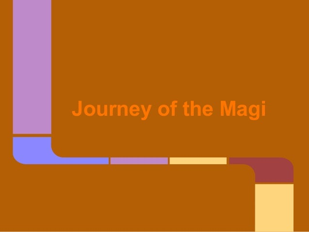 Journey of the Magi
