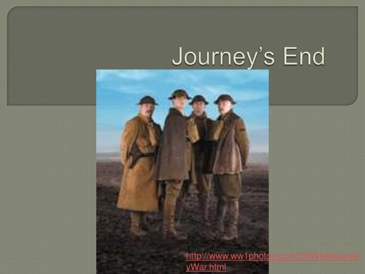 Journey's end presentation