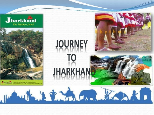 Journey to jharkhand
