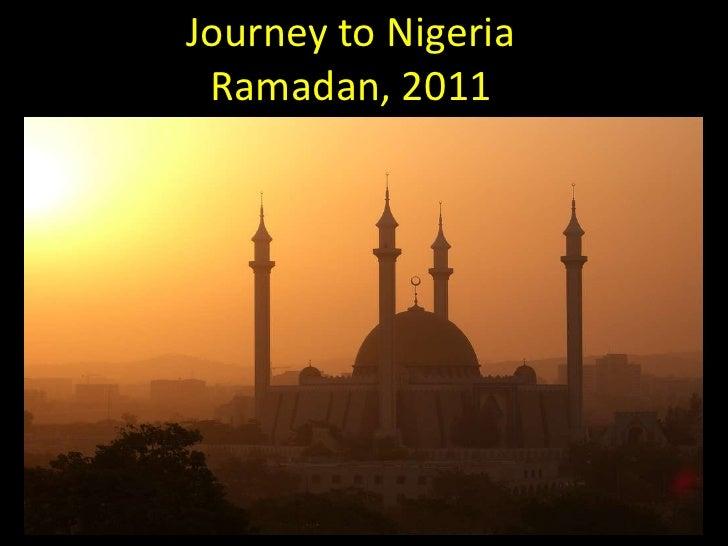 Journey to NigeriaRamadan, 2011<br />