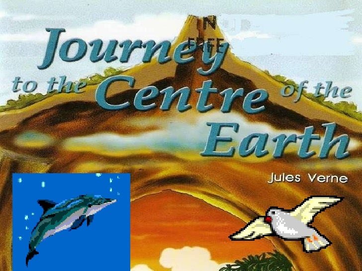 Journey to the centre the Earth