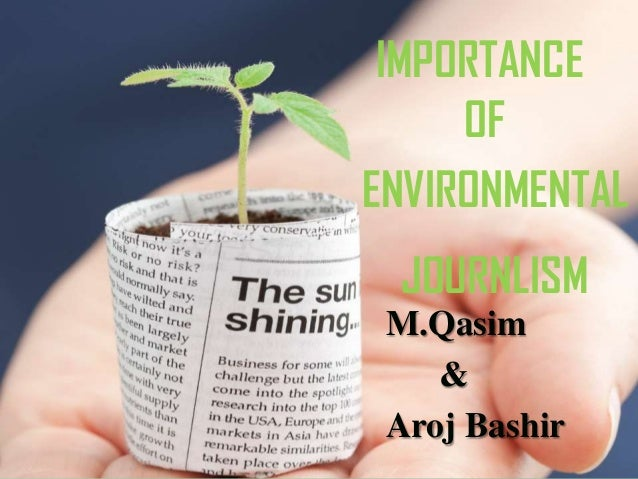 Importance of Environmental Journalism in Pakistan