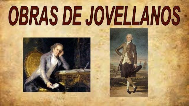 ● Collage ● Pequeño texto sobre Jovellanos ● Su gran poema ● Escrituras ● Su escritura Politica