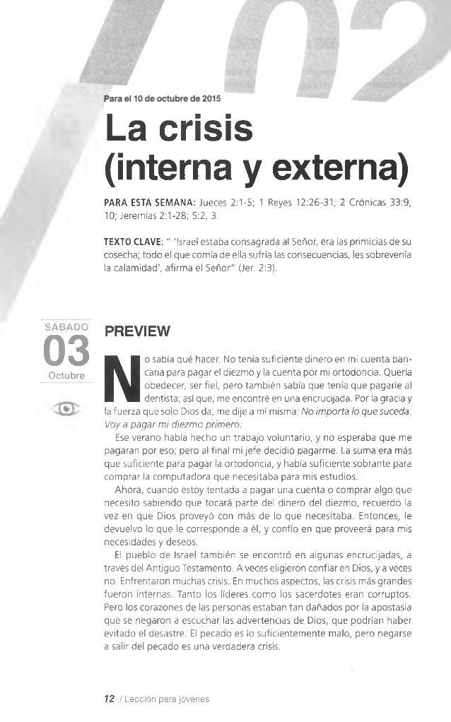 La crisis (interna y externa) PARA ESTA SEMANA: Jueces 2:1-5; 1 Reyes 12:26-31; 2 Crónicas 33:9, 10; Jeremías 2:1-28; 5:2,...