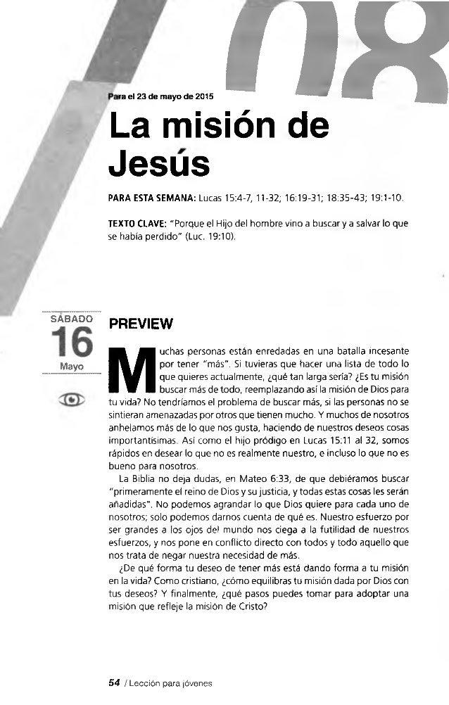 ra el 23 de mayo de 2015 flHLa misión de Jesús PARA ESTA SEMANA: Lucas 15:4-7, 11-32; 16:19-31; 18:35-43; 19:1-10. TEXTO C...