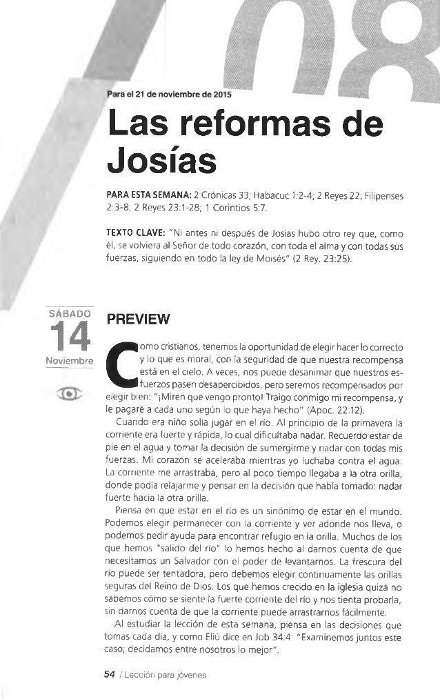 SÁBADO 14Noviembre Las reformas de Josfas PARA ESTA SEMANA: 2 Crónicas 33; Habacuc 1:2-4; 2 Reyes 22; Filipenses 2:3-8; 2 ...