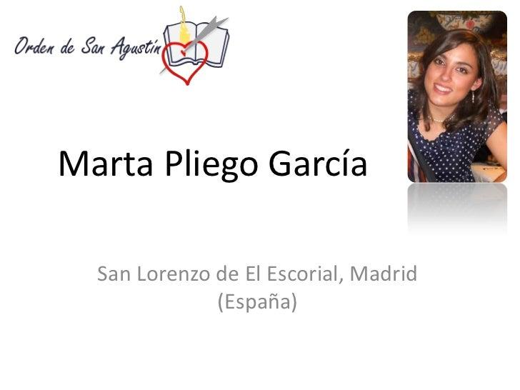 Marta Pliego García  San Lorenzo de El Escorial, Madrid              (España)