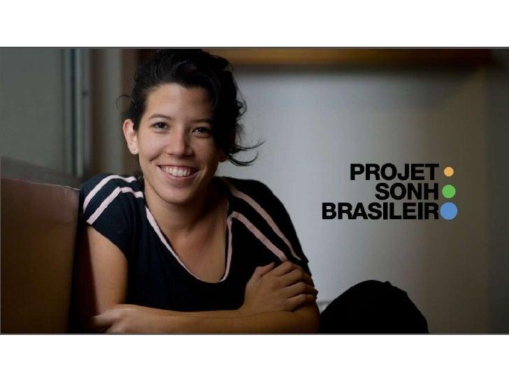 Pesquisa O Sonho Brasileiro