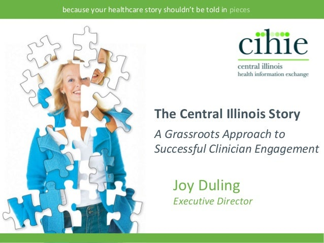 because your healthcare story shouldn't be told in pieces                               The Central Illinois Story        ...