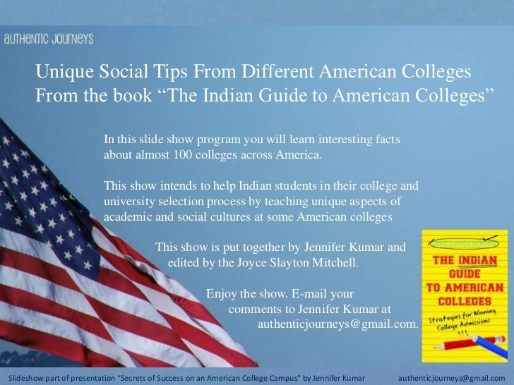 "Unique Social Tips From Different American Colleges<br />From the book ""The Indian Guide to American Colleges"" <br />In th..."