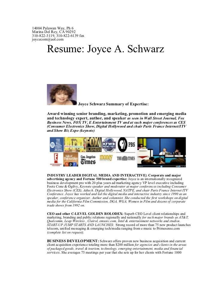 14004 Palawan Way, Ph 6Marina Del Rey, CA 90292310-822-3119, 310-822-6139 faxjoycecom@aol.com        Resume: Joyce A. Schw...