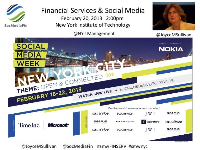 Financial Services & Social Media                February 20, 2013 2:00pm              New York Institute of Technology   ...