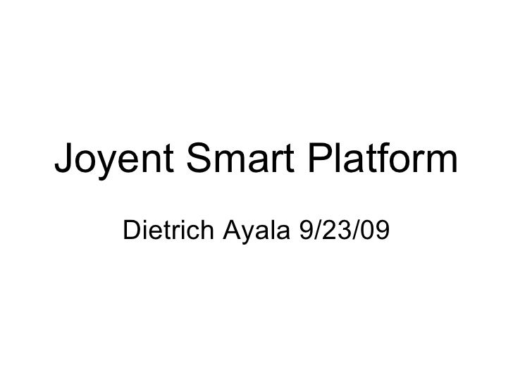 Joyent Smart Platform