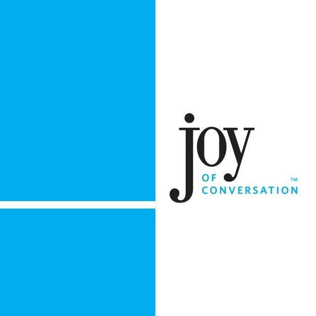 Joy of Conversation