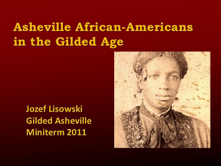 Jozef—Asheville African Americans in the Gilded Age