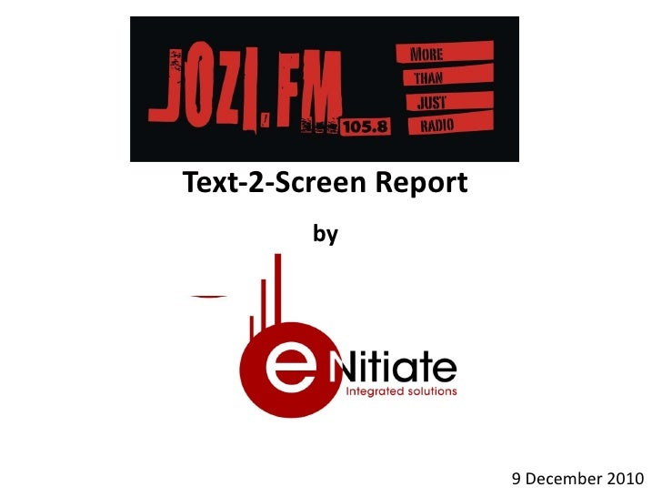 Jozi FM  Gospel Fest - Text-2-Screen SMS Report By eNitiate  Integrated  Solutions( Temp) 9 Dec10