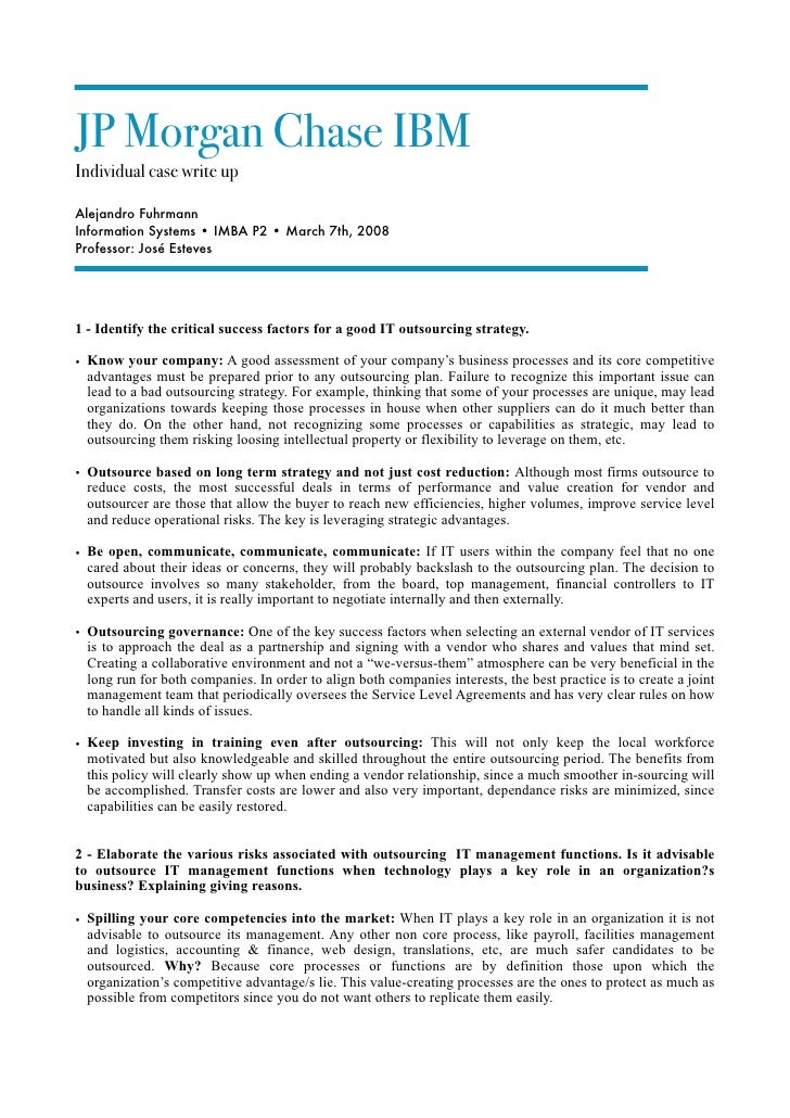 JP Morgan Chase IBM Individual case write up  Alejandro Fuhrmann Information Systems • IMBA P2 • March 7th, 2008 Professor...