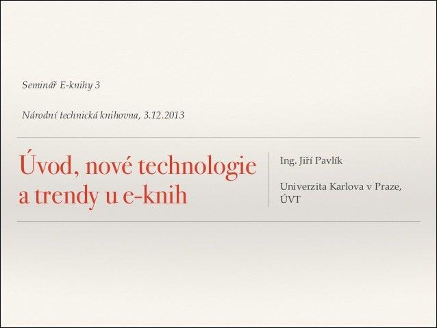 Úvod, nové technologie a trendy u e-knih