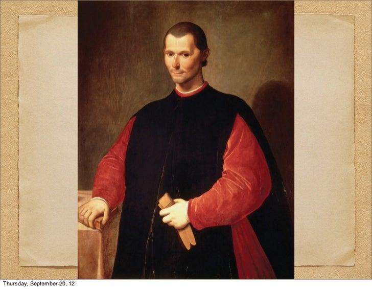 Machiavelli                             Justice & Power, session ivThursday, September 20, 12
