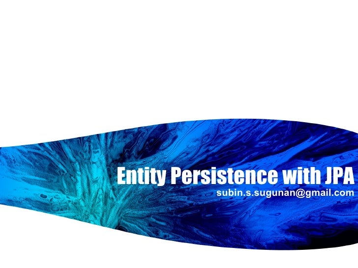 Entity Persistence with JPA