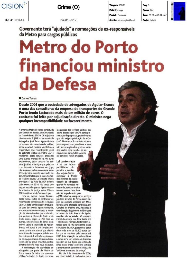 Tiragem: 25000             Pág: 8               Crime (O)     País: Portugal             Cores: Cor                       ...