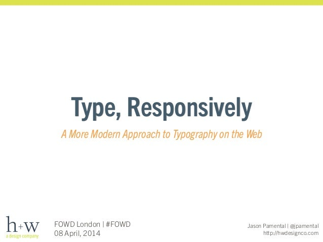 Type, Responsively: A More Modern Approach to Typography on the Web