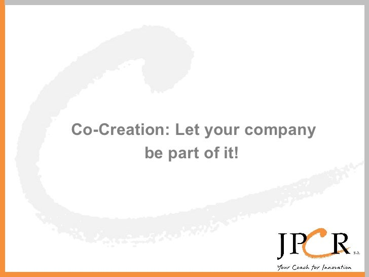 Co-Creation: Let your company be part of it!