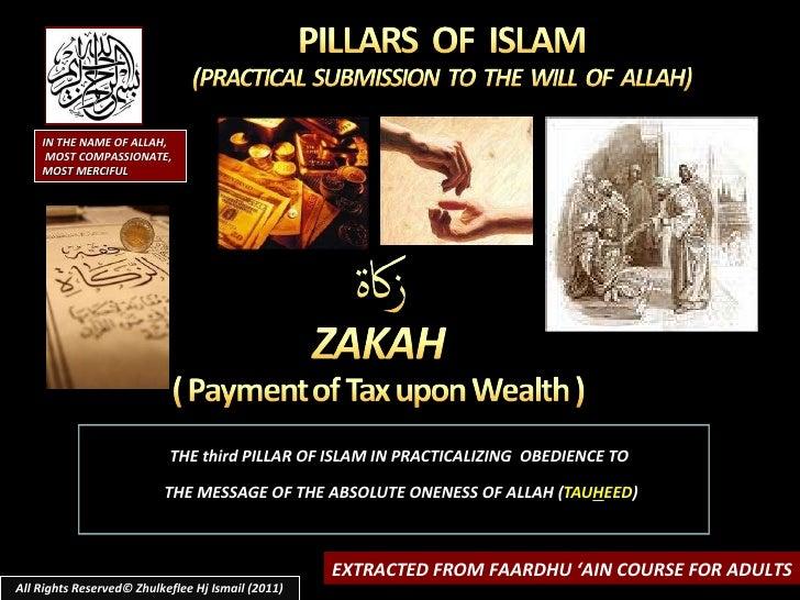 <ul><li>THE third PILLAR OF ISLAM IN PRACTICALIZING  OBEDIENCE TO  </li></ul><ul><li>THE MESSAGE OF THE ABSOLUTE ONENESS O...