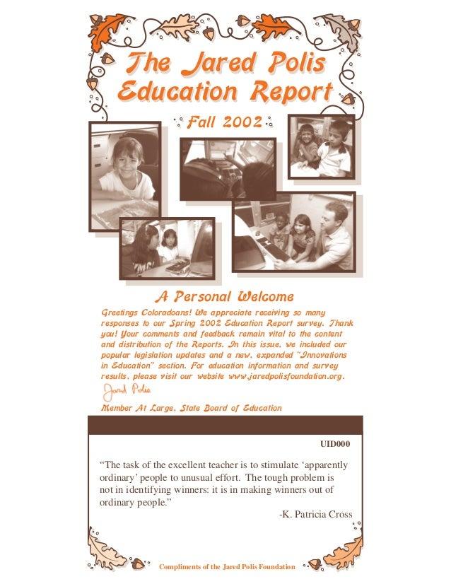 Jared Polis Foundation Education Report Fall 2002