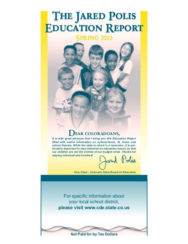 Jared Polis Foundation Education Report Spring 2003