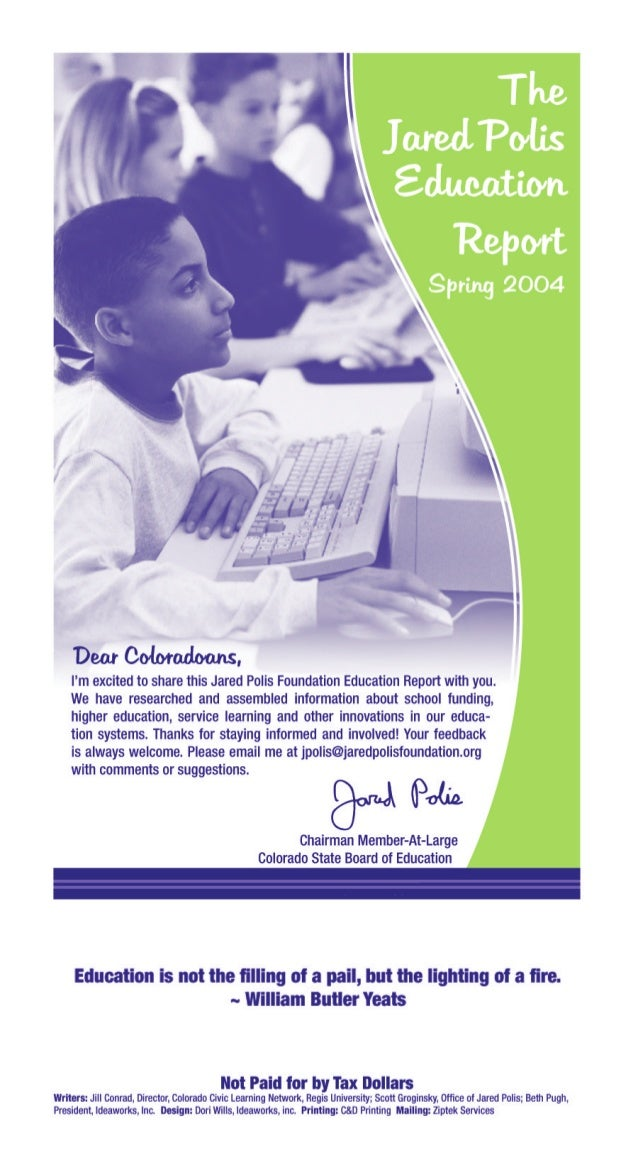 Jared Polis Foundation Education Report Spring 2004