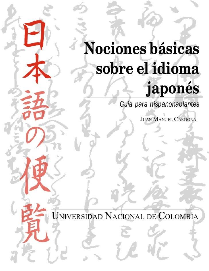 Nociones básicas        sobre el idioma                japonés              Guía para hispanohablantes                    ...