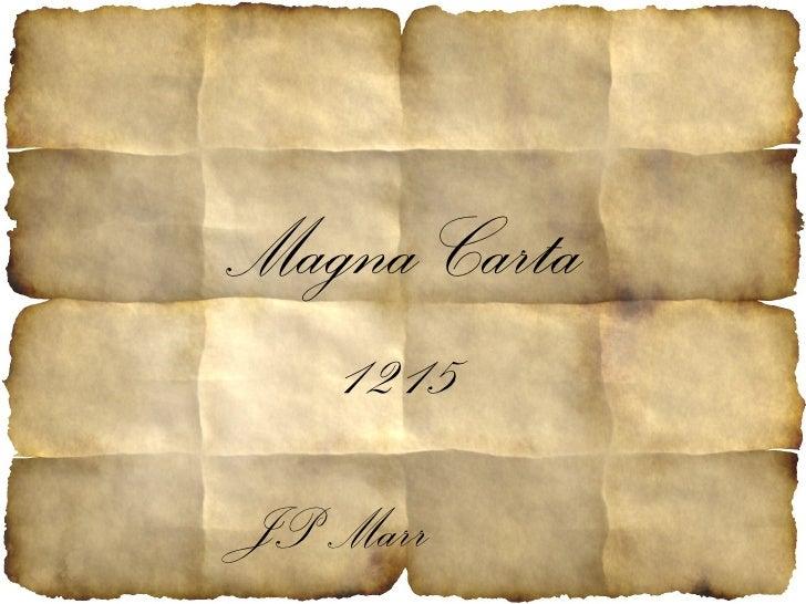 Magna Carta 1215 JP Marr
