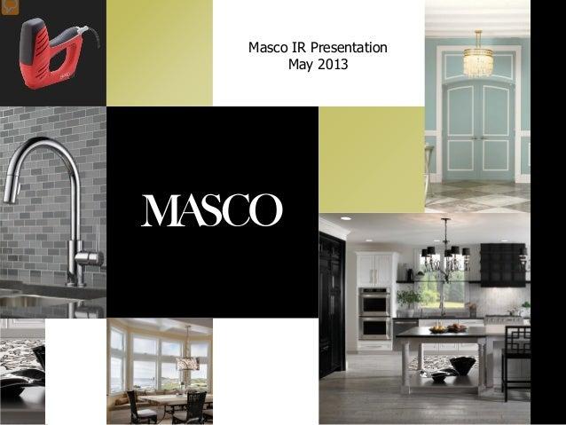 Masco IR PresentationMay 2013