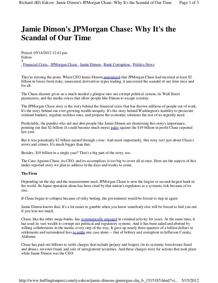 Richard (RJ) Eskow: Jamie Dimons JPMorgan Chase: Why Its the Scandal of Our Time                       Page 1 of 3 Jamie D...