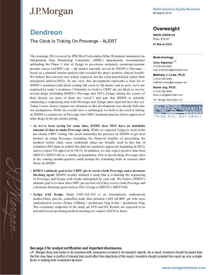 JP Morgan Dendreon Report