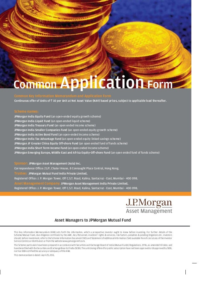 Jp morgan india tax advantage fund application form