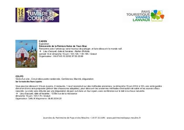 Journées du Patrimoine de Pays et des Moulins – 14 ET 15 JUIN - www.patrimoinedepays-moulins.fr CADEN Exposition Découvert...