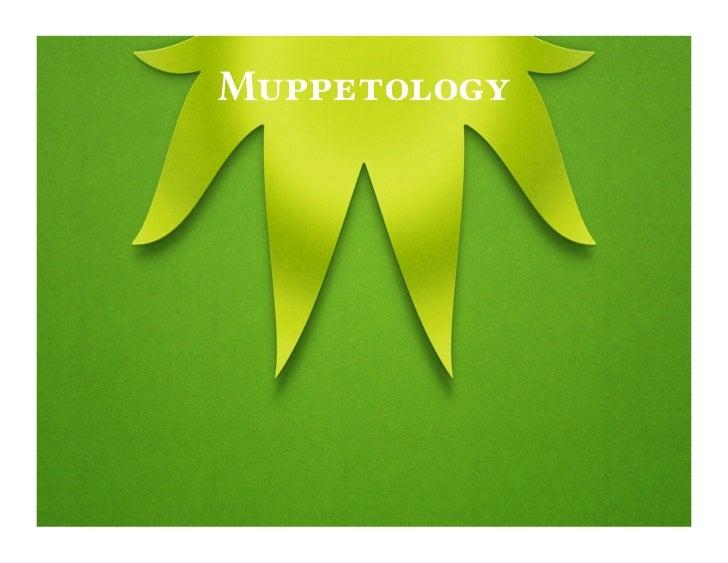 Muppetology