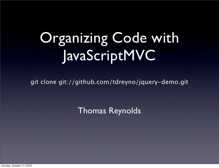 Organizing Code with JavascriptMVC