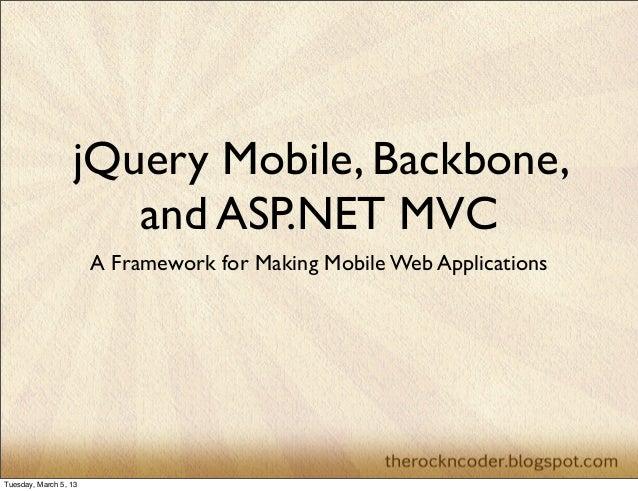 jQuery Mobile, Backbone.js, and ASP.NET MVC