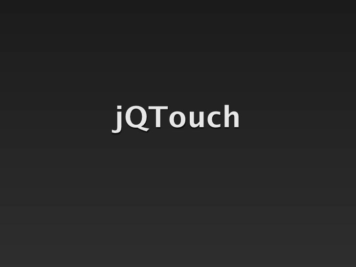 jQTouch at jQuery Conference 2010