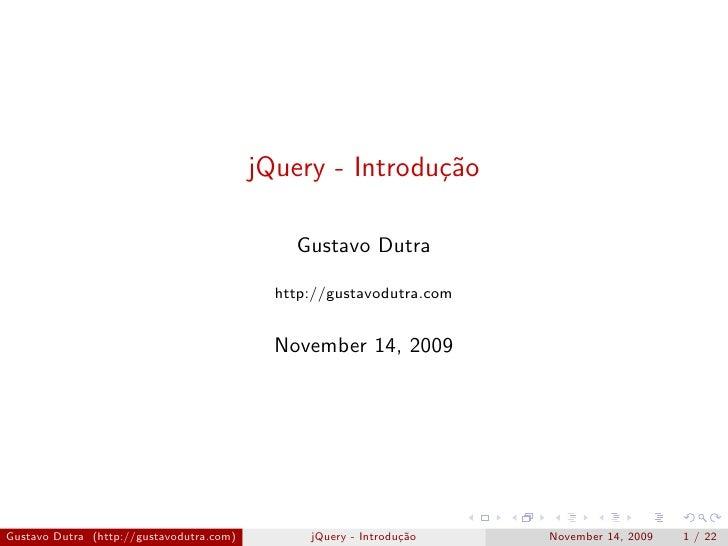 jQuery - Introdu¸˜o                                                           ca                                          ...