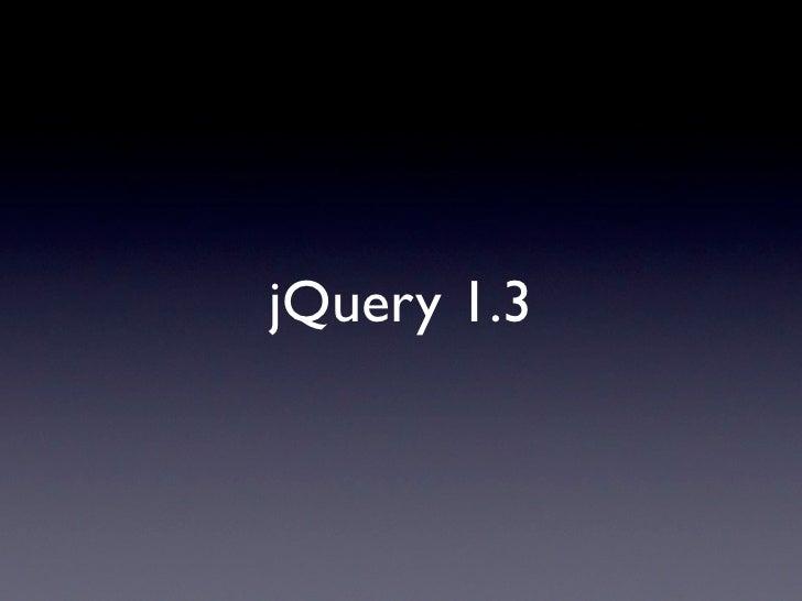jQuery 1.3