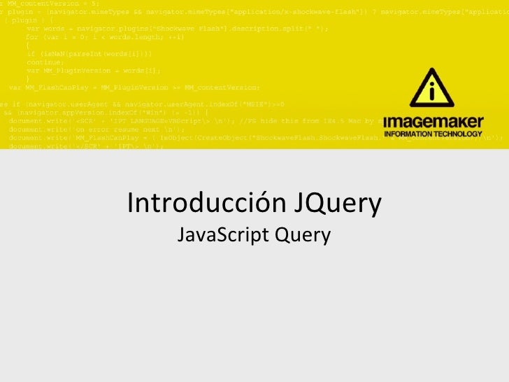 Introducción JQuery JavaScript Query