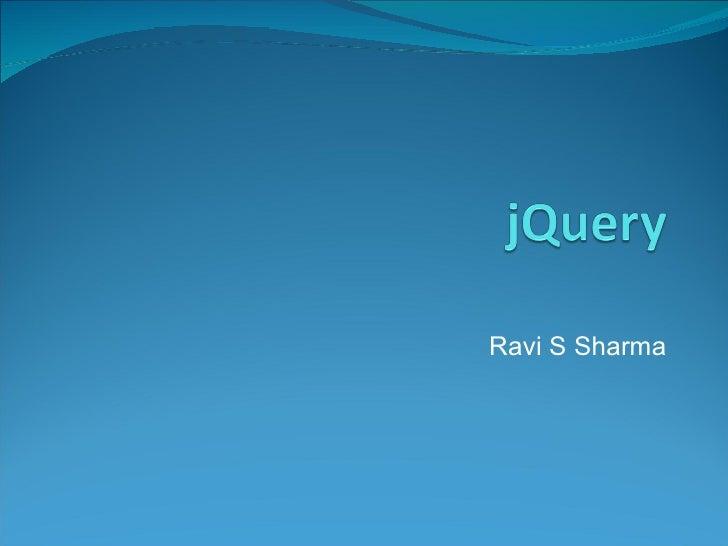 Ravi S Sharma