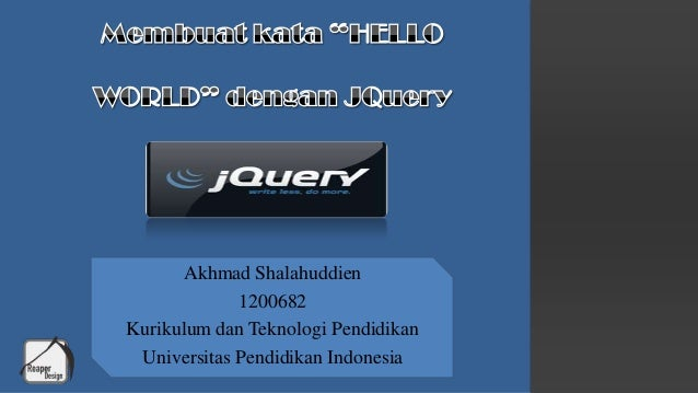 Akhmad Shalahuddien 1200682 Kurikulum dan Teknologi Pendidikan Universitas Pendidikan Indonesia